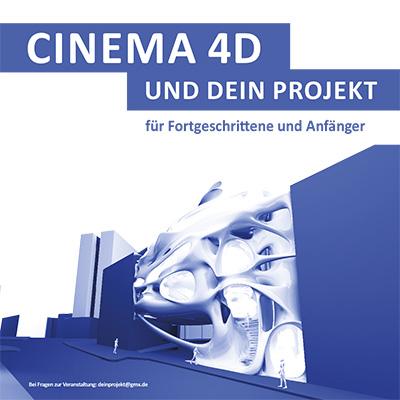 Cinema 4D und dein Projekt
